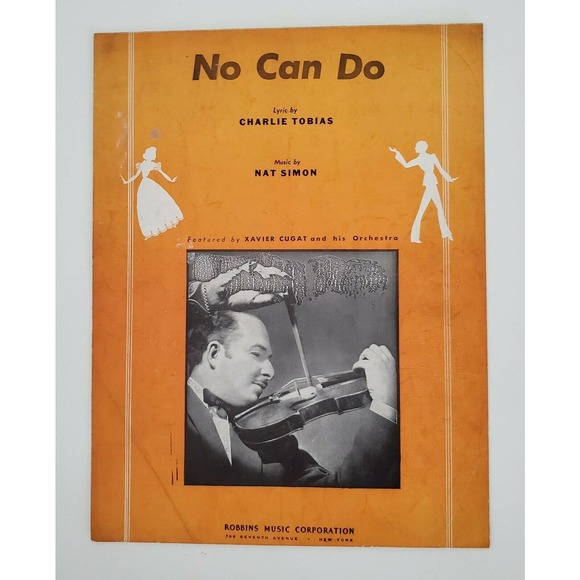 No Can Do Vtg Sheet Music 1940s
